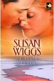 descargar epub Al calor del fuego – Autor Susan Wiggs