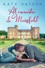 descargar epub Al encuentro de Mansfield – Autor Kate Watson