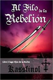 descargar epub Al filo de la rebelión – Autor Kassfinol gratis