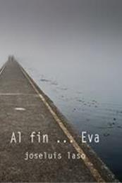 descargar epub Al fin … Eva – Autor José Luis Laso