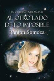 descargar epub Al otro lado de lo imposible – Autor Ramón Somoza
