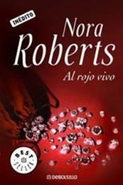 descargar epub Al rojo vivo – Autor Nora Roberts