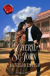 descargar epub Al viejo estilo – Autor Cheryl St. John