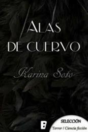 descargar epub Alas de cuervo – Autor Karina Soto gratis