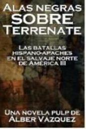 descargar epub Alas negras sobre Terrenate – Autor Alber Vazquez gratis