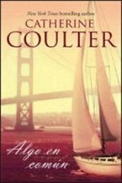 descargar epub Algo en común – Autor Catherine Coulter gratis