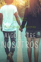 descargar epub Algo entre nosotros – Autor Alessandra Neymar gratis