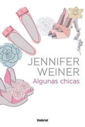 descargar epub Algunas chicas – Autor Jennifer Weiner