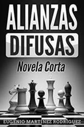 descargar epub Alianzas difusas – Autor Eugenio Martínez Rodríguez gratis