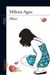 descargar epub Alice – Autor Milena Agus