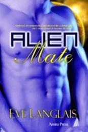 descargar epub Alien Mate 1 – Autor Eve Langlais gratis