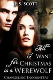 descargar epub All I want for Christmas is a werewolf – Autor J. S. Scott