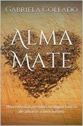 descargar epub Alma mate – Autor Gabriela Collado