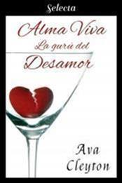 descargar epub Alma viva: La gurú del desamor – Autor Ava Cleyton gratis