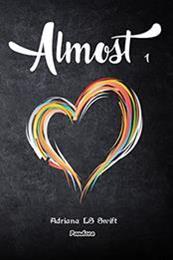 descargar epub Almost – Autor Adriana LS Swift