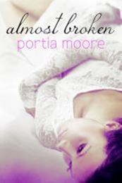 descargar epub Almost Broken – Autor Portia Moore