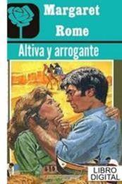 descargar epub Altiva y arrogante – Autor Margaret Rome gratis
