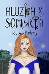 descargar epub Aluzia & sombria – Autor Rosario Martinez gratis