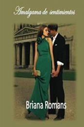 descargar epub Amalgama de sentimientos – Autor Briana Romans
