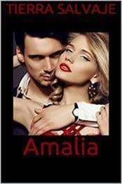 descargar epub Amalia – Autor Tierra Salvaje