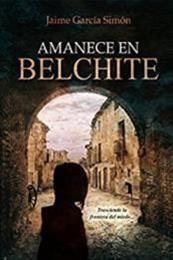 descargar epub Amanece en Belchite – Autor Jaime García Simón
