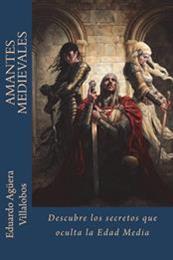 descargar epub Amantes medievales – Autor Eduardo Agüera Villalobos gratis