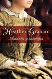 descargar epub Amantes y enemigos – Autor Heather Graham