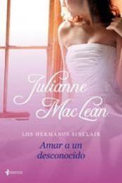 descargar epub Amar a un desconocido – Autor Julianne MacLean gratis
