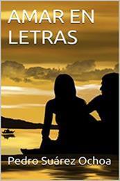 descargar epub Amar en letras – Autor Pedro Suárez Ochoa
