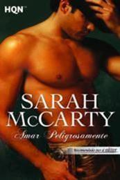 descargar epub Amar peligrosamente – Autor Sarah McCarty