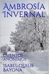 descargar epub Ambrosía invernal: Cuentos anónimos – Autor Isabel Quilis Bayona gratis