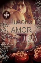 descargar epub Amor Ilusorio – Autor Pet TorreS