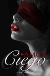 descargar epub Amor ciego – Autor Alina Covalschi gratis