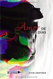 descargar epub Amor de mis días – Autor Vico Santana