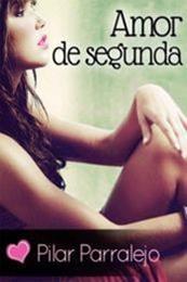 descargar epub Amor de segunda – Autor Pilar Parralejo gratis