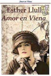 descargar epub Amor en Viena – Autor Esther Llull