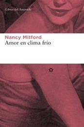 descargar epub Amor en clima frío – Autor Nancy Mitford gratis