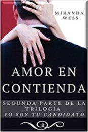 descargar epub Amor en contienda – Autor Miranda Wess gratis