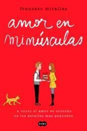 descargar epub Amor en minúsculas – Autor Francesc Miralles