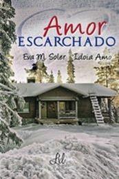 descargar epub Amor escarchado – Autor Eva M. Soler;Idoia Amo