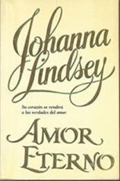 descargar epub Amor eterno – Autor Johanna Lindsey