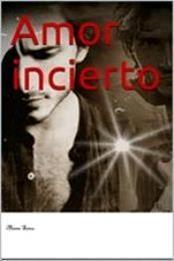 descargar epub Amor incierto – Autor Atane Sanz