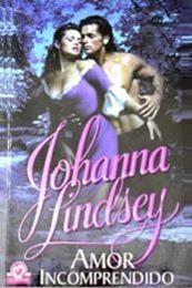 descargar epub Amor incomprendido – Autor Johanna Lindsey gratis