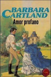 descargar epub Amor profano – Autor Barbara Cartland