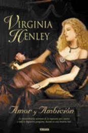 descargar epub Amor y ambición – Autor Virginia Henley