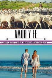 descargar epub Amor y fe – Autor Juan Carlos Hermosilla Hinojosa