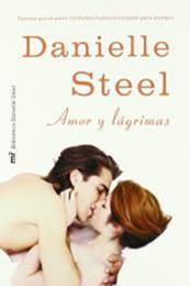 descargar epub Amor y lágrimas – Autor Danielle Steel