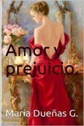 descargar epub Amor y prejuicio – Autor María Dueñas G.