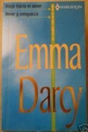 descargar epub Amor y venganza – Autor Emma Darcy gratis