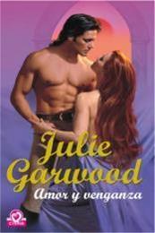 descargar epub Amor y venganza – Autor Julie Garwood gratis